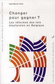 Changer pour gagner ? les réformes des lois électorales en belgique - Intérieur - Format classique