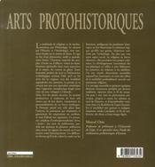 Arts protohistoriques ; l'aurore des dieux - 4ème de couverture - Format classique