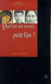 Quel est ton secret, petit Van ? - Couverture - Format classique