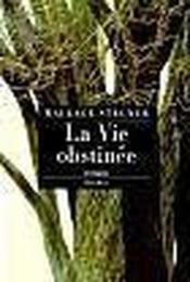 La Vie Obstinee - Couverture - Format classique