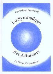 La symbolique des aliments ; la corne d'abondance - Intérieur - Format classique