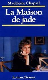 t l chargement la maison de jade madeleine chapsal gratuit pdf txt fb2 epub. Black Bedroom Furniture Sets. Home Design Ideas
