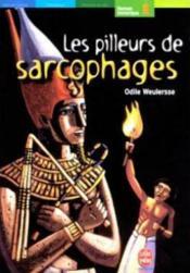 Les pilleurs de sarcophages - Couverture - Format classique