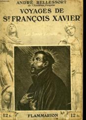 Voyages De St Francois Xavier. Collection : Les Bonnes Lectures. - Couverture - Format classique