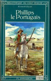 Phillips Le Portugais. Tome 1. Bibliotheque Du Chat Perche. - Couverture - Format classique