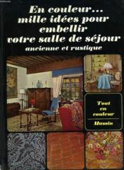 Mille Idees Pour Embellir Votre Salle De Sejour Ancienne Et Rustique - Couverture - Format classique