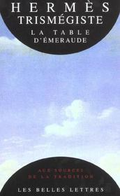 Vente livre :  La table d'emeraude et sa tradition alchimique  - Hermes Trismegiste