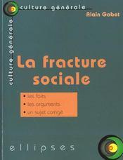 La Fracture Sociale Les Faits Les Arguments Un Sujet Corrige - Intérieur - Format classique