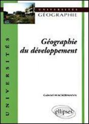 Geographie Du Developpement  - Wackermann