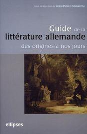 Guide de la littérature allemande des origines à nos jours - Intérieur - Format classique