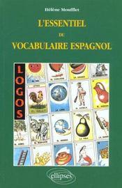 Logos L'Essentiel Du Vocabulaire Espagnol - Intérieur - Format classique