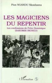 Les Magiciens Du Repentir - Couverture - Format classique