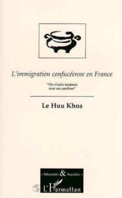 Immigration Confuceenne En France On S'Exile Toujours - Couverture - Format classique