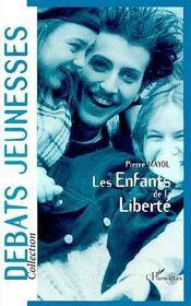 Les enfants de la liberté - Intérieur - Format classique