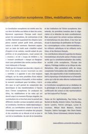 La constitution européenne ; élites, mobilisations, votes - 4ème de couverture - Format classique