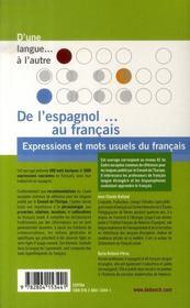 De l'espagnol au français ; expressions et mots usuels du français - 4ème de couverture - Format classique