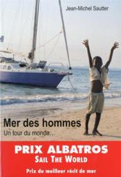 La mer des hommes ; un tour du monde... - Couverture - Format classique