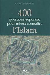 400 Questions Reponses Pour Mieux Connaitre L Islam - Intérieur - Format classique