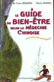 Guide Du Bien Etre Selon La Medecine Chinoise (Le) - Intérieur - Format classique