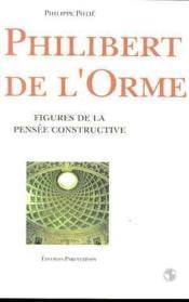 Philibert De L'Orme - Couverture - Format classique