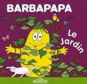 Barbapapa - Le Jardin - Intérieur - Format classique