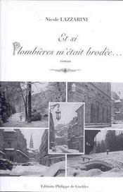 Et Si Plombieres M'Etait Brodee - Intérieur - Format classique