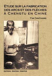 Étude sur la fabrication des arcs et des flèches à Chengtu en Chine - Intérieur - Format classique