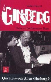 Allen Ginsberg, Poete Et Bodhisattva Beat - Intérieur - Format classique