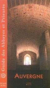 Guide des abbayes et prieurés en Auvergne - Couverture - Format classique