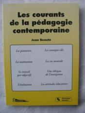 Courants De La Pedagogie Contemporaine  - Beaute