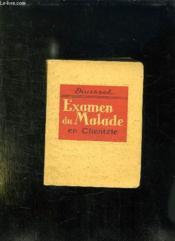 EXEMEN DU MALADE EN CLIENTELE. 5em EDITION. - Couverture - Format classique