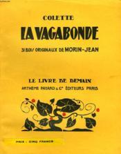 La Vagbonde. 31 Bois Originaux De Morin-Jean. Le Livre De Demain N° 164. - Couverture - Format classique