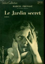 Le Jardin Secret. Collection : Select Collection N° 118 - Couverture - Format classique