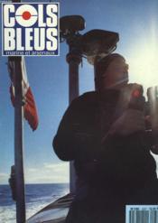 COLS BLEUS. HEBDOMADAIRE DE LA MARINE ET DES ARSENAUX N°2237 DU 20 NOVEMBRE 1993. LA MEDITERRANEE ET LES 2 GUERRES MONDIALES par P. MASSON / LA NOUVELLE DONNE DE L'US NAVY par J. LABAYLE-COUHAT / EN SUBSISTANCE SUR LE JACQUES CARTIER par LE QUARTIER... - Couverture - Format classique