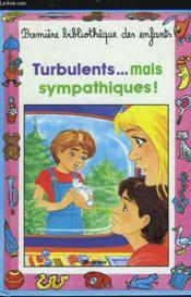 Turbulents... Mais Sympathiques... - Couverture - Format classique