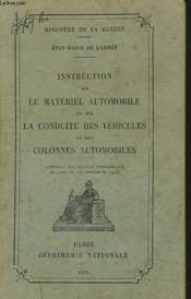 Instruction Sur Le Materiel Automobile Et Sur La Conduite De Vehicules Et Des Colonnes Automobiles. - Couverture - Format classique