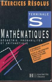EXERCICES RESOLUS MATHEMATIQUES TERMINALE S ; GEOMETRIE  - Gérard Roche