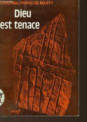 Dieu Est Tenace - Couverture - Format classique