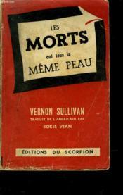 Les Morts Ont Tous La Memme Peau - Couverture - Format classique