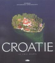Croatie ; au coeur double - Intérieur - Format classique