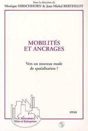 Mobilites Et Ancrages ; Vers Un Nouveau Mode De Spatialisation - Intérieur - Format classique
