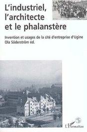 L'Industriel, L'Architecte Et Le Phalanstere - Intérieur - Format classique