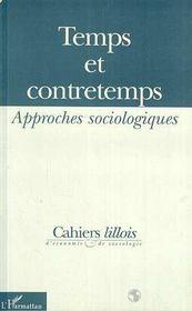 Temps et contretemps ; approches sociologiques - Couverture - Format classique