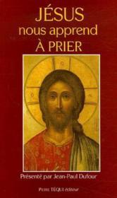 Jésus nous apprend à prier - Couverture - Format classique