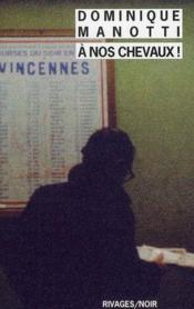 A Nos Chevaux ! - Couverture - Format classique
