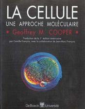 La cellule ; une approche moléculaire - Intérieur - Format classique