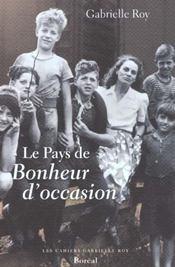 Pays De Bonheur D'Occasion (Le) - Intérieur - Format classique