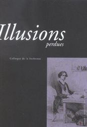 Illusions Perdues. Colloque De La Sorbonne - Intérieur - Format classique