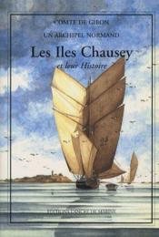 Les îles Chausey et leur histoire - Couverture - Format classique
