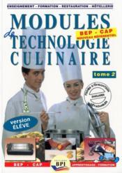 Modules de technologie culinaire t.2 ; CAP ; livre de l'élève - Couverture - Format classique